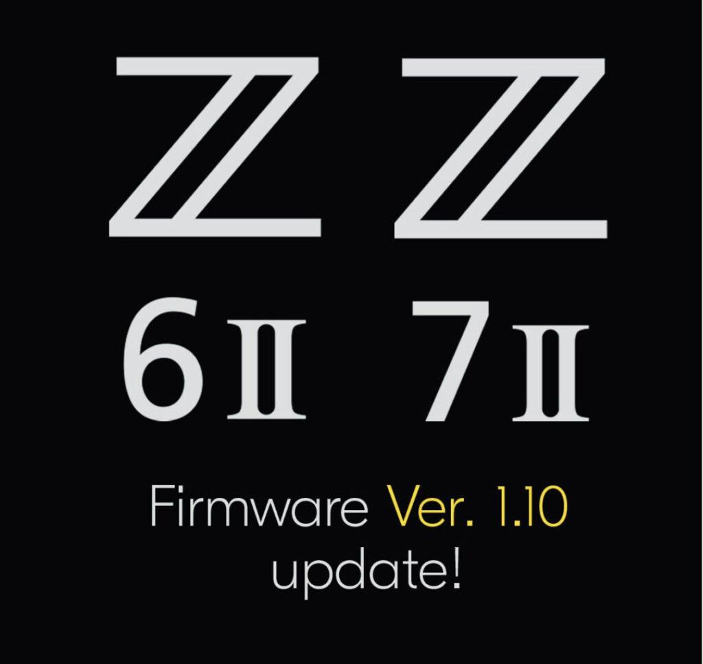 Nikon-Z-6II-and-Z-7II-Firmware-update-ver-110